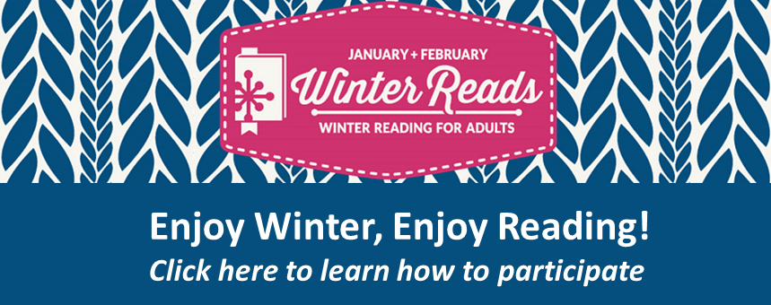 2018 Winter Reads Click for More Information